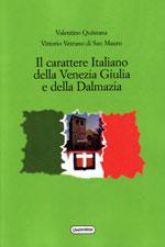 IL CARATTERE ITALIANO DELLA VENEZIA GIULIA E DELLA DALMAZIA
